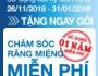 Tưng bừng chương trình chăm sóc răng miệng miễn phí 1 năm lần đầu tiên tại Việt Nam