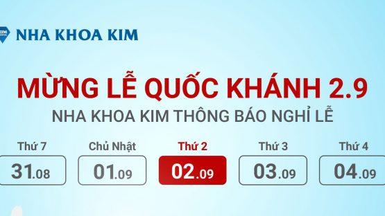 Nha khoa Kim thông báo Lịch nghỉ lễ Quốc Khánh 02/09/2019