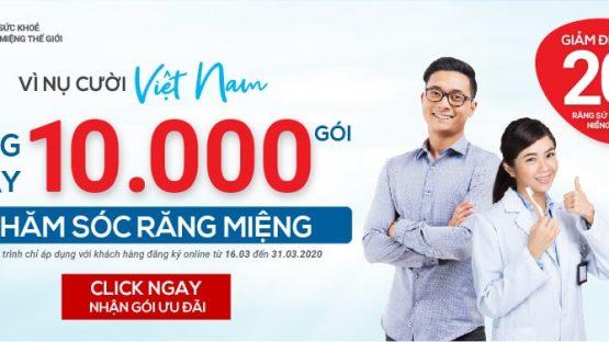 Vì nụ cười Việt Nam – Tặng ngay 10.000 gói chăm sóc răng miệng