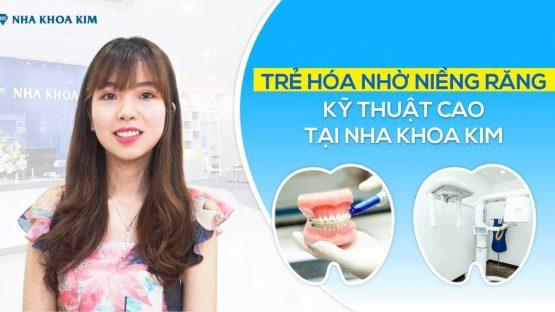 Trẻ hóa nhờ niềng răng – Chỉnh nha kỹ thuật cao tại Nha Khoa Kim