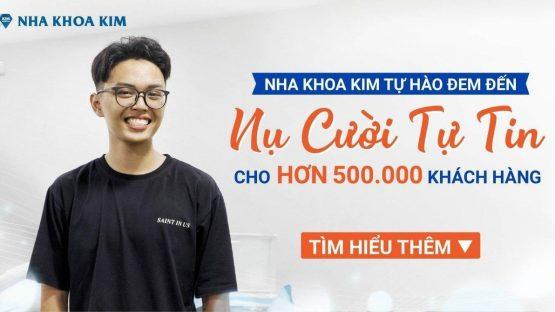 Nha Khoa Kim Tự Hào Đem Đến Nụ Cười Tự Tin Cho Hơn 500.000 Khách Hàng